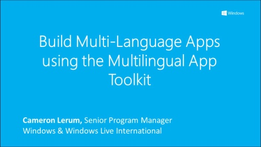 Build Multi-language apps using the Multilingual App Toolkit