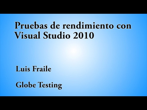 12 HORAS VISUAL STUDIO PRUEBAS DE RENDIMIENTO CON VISUAL STUDIO