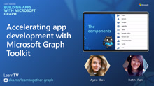 Accelerating app development with Microsoft Graph Toolkit