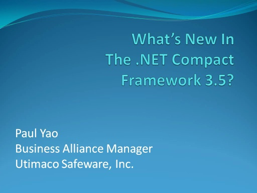 Paul Yao - What's new in the .NET Compact Framework 3.5