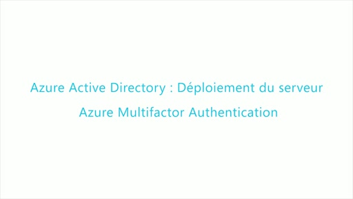 MFA2-Deploiement du serveur Azure Multifactor Authentication