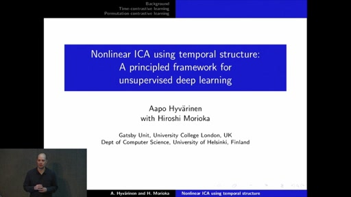 Nonlinear ICA using temporal structure: a principled framework for unsupervised deep learning