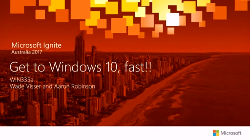 Get to Windows 10, fast!! - Presented by Citrix