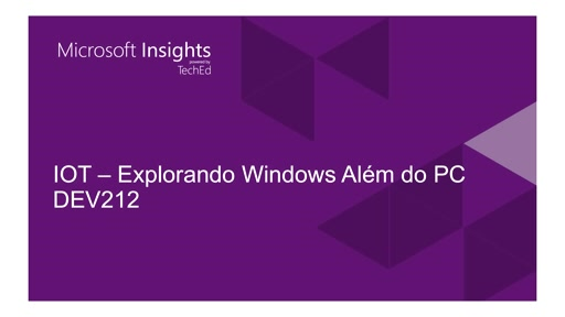 Explorando Windows 10 além do PC com IOT