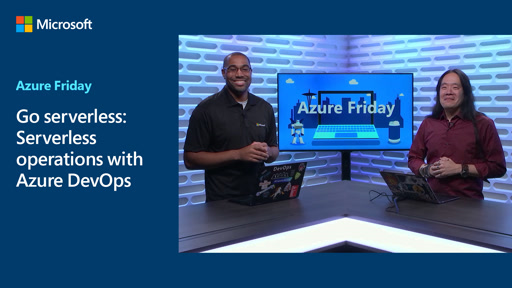 Go serverless: Serverless operations with Azure DevOps