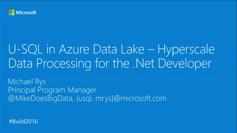 U-SQL in Azure Data Lake – HyperScale Data Processing for the .NET Developer