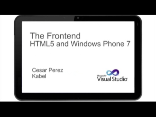 AGILE ROADSHOW THE FRONTEND - HTML5 AND WINDOWS PHONE 7
