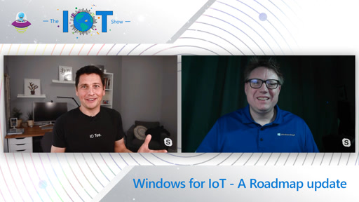 Windows for IoT - A Roadmap update