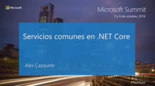 T7 - Open Source: Servicios comunes en .NET Core