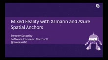 Mixed Reality with Xamarin and Azure Spatial Anchors