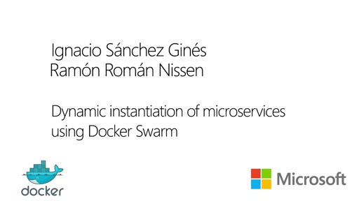 Dynamic instantiation of microservices using Docker Swarm