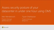 Assess security posture of your datacenter in under one hour using Operations Management Suite