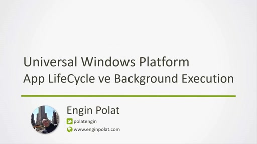 MSP Webinar 2016 UWP AppLifeCycle ve BackgroundExecution