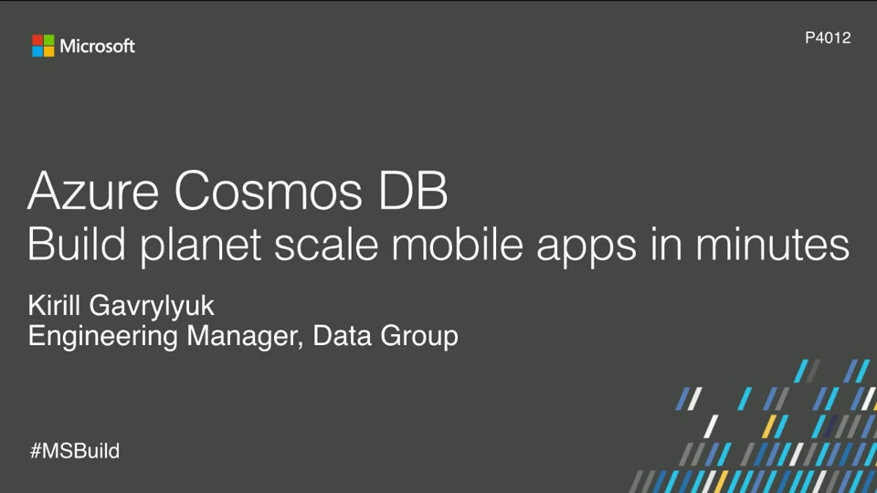 Azure Cosmos DB: Build planet scale mobile apps in minutes