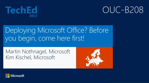 Deploying Microsoft Office? Attend This Session Before You Begin!