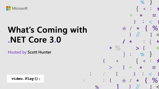 What's Coming with .NET Core 3.0