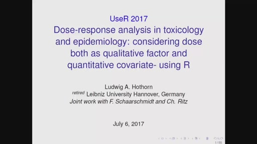 KEYNOTE: Dose-response analysis: considering dose both as qualitative factor and quantitative covariate- using R*