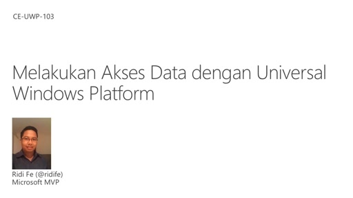 05 Ridi -Data Akses di Universal Windows Platform