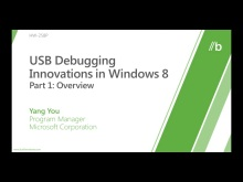 USB Debugging Innovations in Windows 8 (Part I, II, & III)