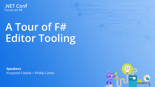 A Tour of F# Editor Tooling