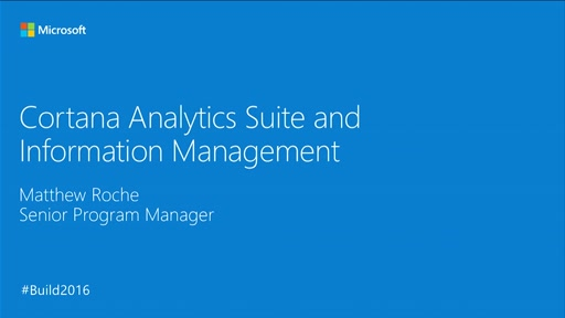 Cortana Analytics Suite and Information Management