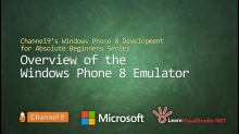 Part 9: Overview of the Windows Phone 8 Emulator