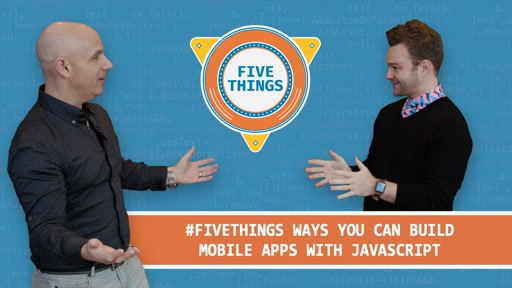 Five Ways You Can Build Mobile Apps with JavaScript