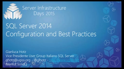 SQL Server 2014: Configuration and Best Practice - DB01