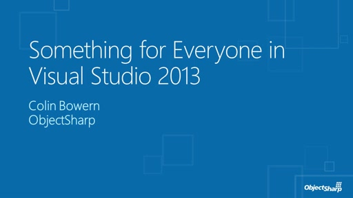 Something for Everyone in Visual Studio 2013