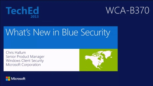 What's New in Windows 8.1 Security: Overview (repeated from 6/3 at 3pm)