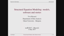 KEYNOTE: Structural Equation Modeling: models, software and stories