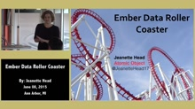 Ember Data Roller Coaster by Jeanette Head