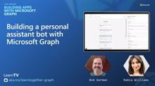 Building a personal assistant bot with Microsoft Graph