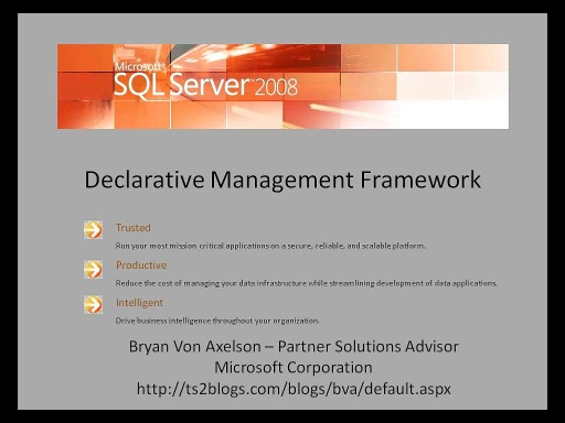 SQL Server 2008: Declarative Management Framework