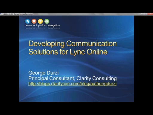 Session 9 - Part 1 - Developing Communication Solutions for Lync Online