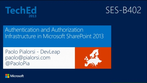 Authentication and Authorization Infrastructure in Microsoft SharePoint 2013