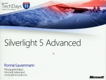TechDays 11 Basel - Silverlight 5 Advanced