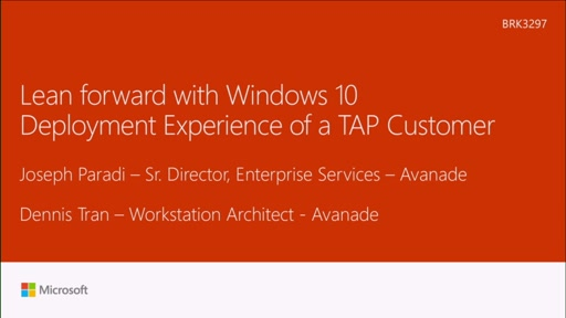 Lean forward with Windows 10 – deployment experience of a TAP customer