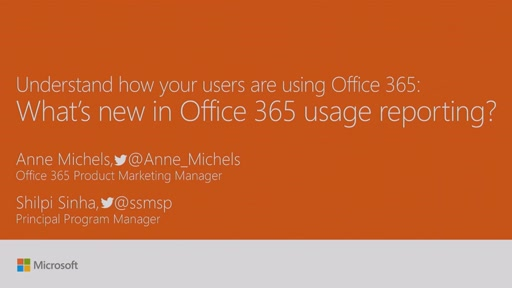 Understand your users: whats new in Office 365 Usage Reporting