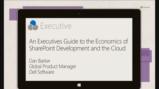Dell: An Executives Guide to the Economics of SharePoint Development and the Cloud