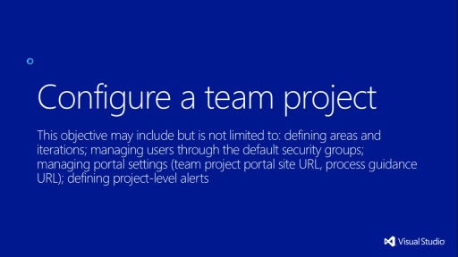 MVA Administering Visual Studio TFS 2012: Exam (70-496) - Configurando um Team Project