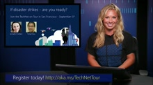 TechNet on Tour: San Francisco, Sept. 3rd  - If Disaster Strikes, are you Ready?