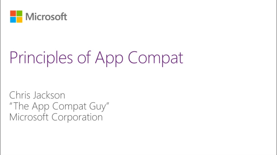 MVA-Windows Application Compatibility- Module 1: Principles of App Compatibility