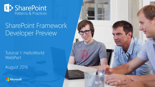 SharePoint Framework Tutorial 1 - HelloWorld WebPart