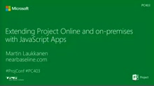 Extending Project Online and on-premises with JavaScript Apps