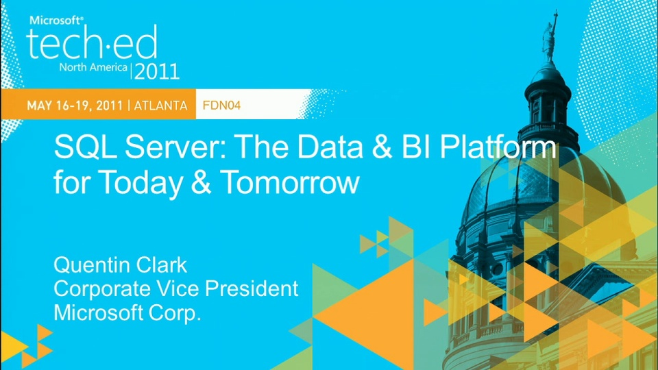 Microsoft SQL Server: The Data and BI Platform for Today and Tomorrow