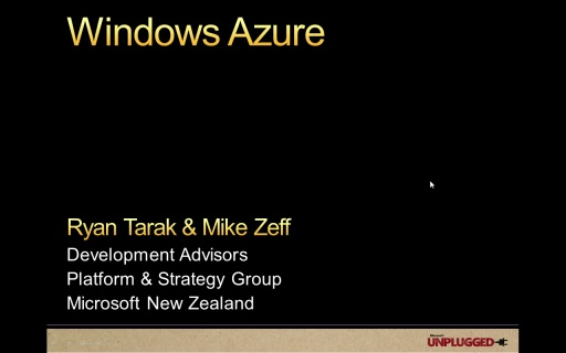 MSNZ UNPLUGGED - Windows Azure – All You Need To Know To Get Started!