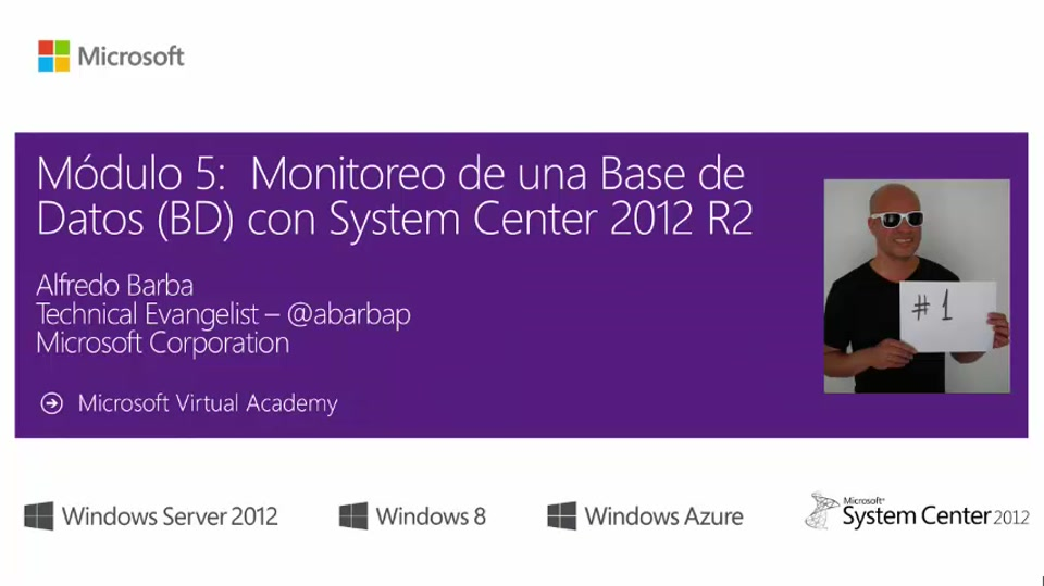 Mod 5 Monitoreo de una Base de Datos (BD) con System Center 2012 R2 – Parte 1 INTRO