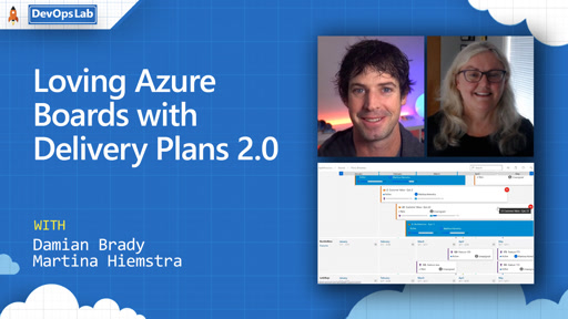 Loving Azure Boards with Delivery Plans 2.0