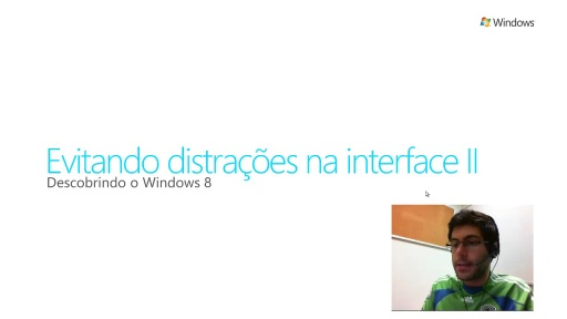 Descobrindo Windows 8 - Evitando distrações na Interface Parte 2